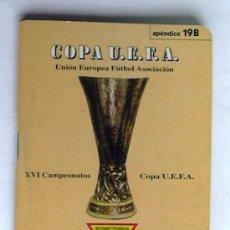 Coleccionismo deportivo: CALENDARIO DINÁMICO - COPA U.E.F.A. - APÉNDICE 19 B. Lote 14855628