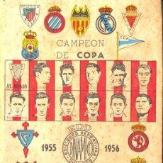 Coleccionismo deportivo: CAMPEÓN DE COPA, 1955-56. CALENDARIO. EDICIONES DEPORTIVAS DINAMICO. ZARAGOZA, 1955. Lote 20514439