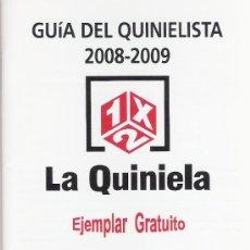 Coleccionismo deportivo: GUIA DEL QUINIELISTA AÑO 2008-2009 (CON CALENDARIO LIGA 1ª Y 2ª DIVISION Y TODAS APUESTAS QUINIELA). Lote 12927914