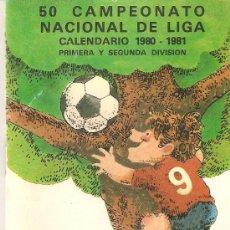 Coleccionismo deportivo: CALENDARIO CAMPEONATO NACIONAL DE LIGA 1980/81.CON RELACION DE CAJAS CONFEDERADAS.. Lote 26607335