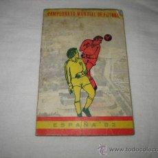 Coleccionismo deportivo: CALENDARIO DEL CAMPEONATO MUNDIAL DE FUTBOL ESPAÑA 82 . Lote 14116842
