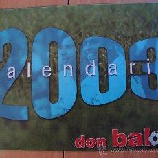 Coleccionismo deportivo: CALENDARIO DON BALON 2003. Lote 27476783