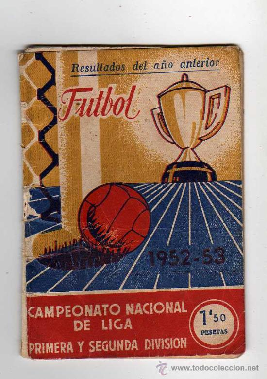CALENDARIO CAMPEONATO NACIONAL DE LIGA 1952 - 1953 (Coleccionismo Deportivo - Documentos de Deportes - Calendarios)