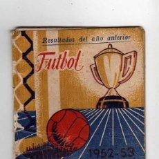 Coleccionismo deportivo: CALENDARIO CAMPEONATO NACIONAL DE LIGA 1952 - 1953. Lote 14849261