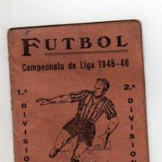 Coleccionismo deportivo: CALENDARIO CAMPEONATO DE LIGA 1945 - 46, . Lote 14849412
