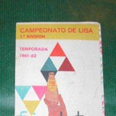 Coleccionismo deportivo: LIGA 1A DIVISION 1961-1962. TRÍPTICO CALENDARIO SEGUIMIENTO - PROPAGANDA FRIGO - FRIGOLAT. Lote 15087332