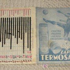 Coleccionismo deportivo: CALENDARIO DE LIGA 1ª DIVISIÓN 1951-52, PUBLICIDAD FARMACIA LAPIZ TERMOSAN, CON RESULTADOS ANOTADOS. Lote 24265171