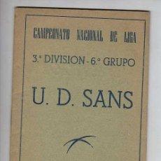 Coleccionismo deportivo: MUY BUEN CALENDARIO DE FUTBOL U.D.SANS-TERCERA DIVISION GRUPO SEXTO -TEMPORA 1956-57. Lote 15128232