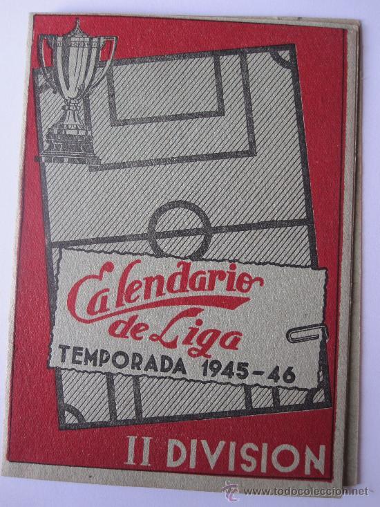 CURIOSO CALENDARIO DE LA LIGA DE FUTBOL II DIVISION 1945-1946. (Coleccionismo Deportivo - Documentos de Deportes - Calendarios)