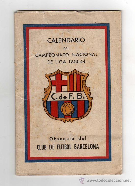 CF BARCELONA - CALENDARIO DEL CAMPEONATO NACIONAL DE LIGA 1943 - 44 (Coleccionismo Deportivo - Documentos de Deportes - Calendarios)