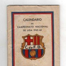 Coleccionismo deportivo: CF BARCELONA - CALENDARIO DEL CAMPEONATO NACIONAL DE LIGA 1943 - 44. Lote 26281389