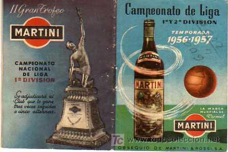 INTERESANTE CALENDARIO LIGA PRIMERA Y SEGUBNDA DIVISIÓN 1956-57 MARTINI (Coleccionismo Deportivo - Documentos de Deportes - Calendarios)