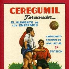 Coleccionismo deportivo: CALENDARIO FUTBOL ,PUBLICIDAD CEREGUMIL, LIGA 1957-58 PRIMERA DIVISION , CF90. Lote 176071628