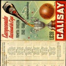 Coleccionismo deportivo: CALENDARIO ESTADISTICO AÑO 1945 - 1946 FUTBOL CALISAY. Lote 26691999