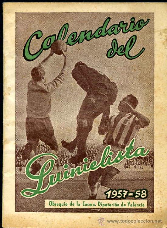 CALENDARIO DEL QUINIELISTA AÑO 1957 - 1958 (Coleccionismo Deportivo - Documentos de Deportes - Calendarios)