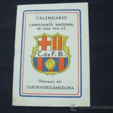 Coleccionismo deportivo: CALENDARIO DEL CAMPEONATO DE LIGA 1941-42 - OBSEQUIO DEL CLUB DE FUTBOL BARCELONA - BARÇA. Lote 27256437