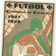 Coleccionismo deportivo: (5948-F)CALENDARIO PUBLICITARIO FUTBOL CAMPIONAT DE CATALUNYA 1927-1928. Lote 23295225