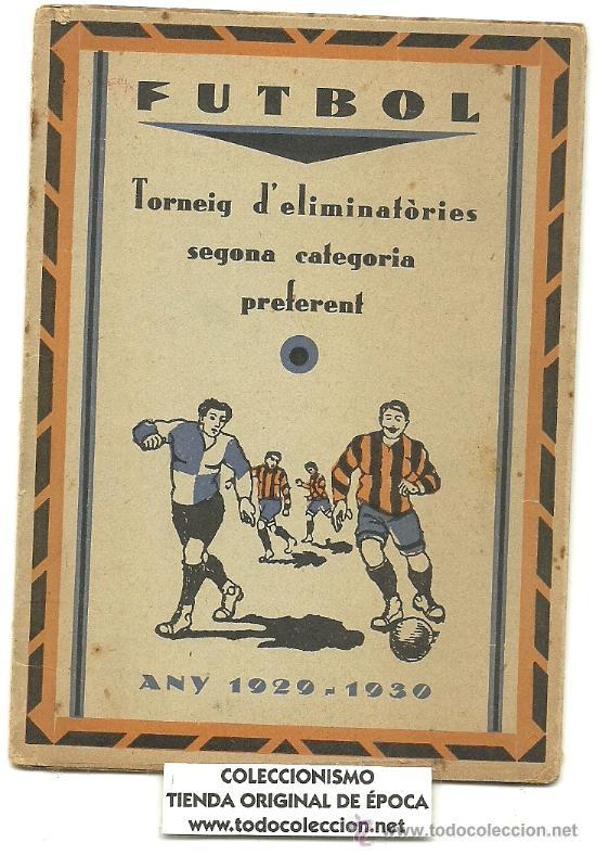 (5949-F)CALENDARIO PUBLICITARIO FUTBOL TORNEIG D´ELIMINATORIES 2ªCATEGORIA PREFERENT 1929-1930 (Coleccionismo Deportivo - Documentos de Deportes - Calendarios)