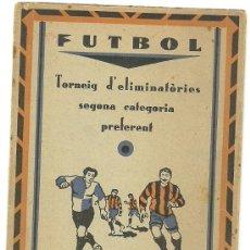 Coleccionismo deportivo: (5949-F)CALENDARIO PUBLICITARIO FUTBOL TORNEIG D´ELIMINATORIES 2ªCATEGORIA PREFERENT 1929-1930. Lote 23295323