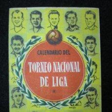 Coleccionismo deportivo: FÚTBOL. CALENDARIO DEL TORNEO NACIONAL DE LIGA. 1ª Y 2ª DIVISIÓN. . Lote 23958775