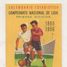 Coleccionismo deportivo: CALENDARIO ESTADÍSTICO DEL CAMPEONATO NACIONAL DE LIGA 1955 - 56. (ALMACENES EL AGUILA) . Lote 25553824