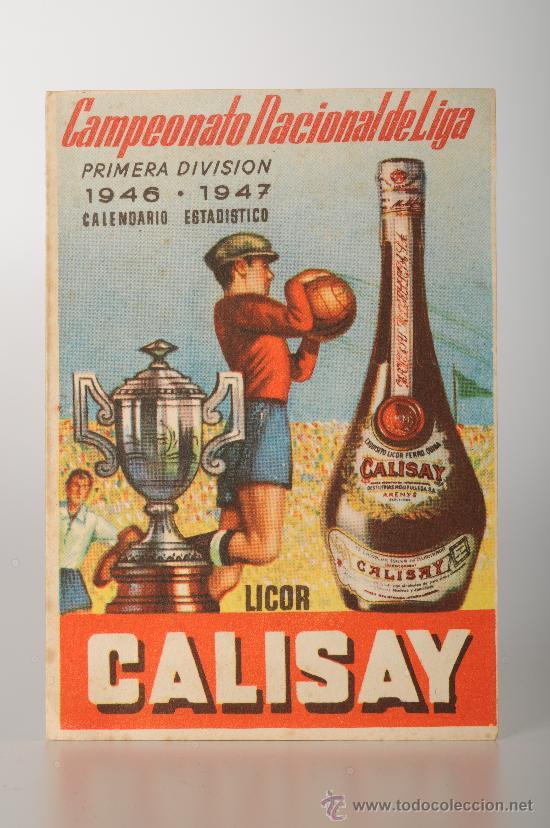 CALENDARIO ESTADISTICO DEL CAMPEONATO NACIONAL DE LIGA PRIMERA DIVISION DE FÚTBOL. TEMP. 1946-47 (Coleccionismo Deportivo - Documentos de Deportes - Calendarios)