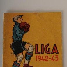 Coleccionismo deportivo: CALENDARIO - ALMANAQUE, LIGA FÚTBOL 1942-43. Lote 26052470