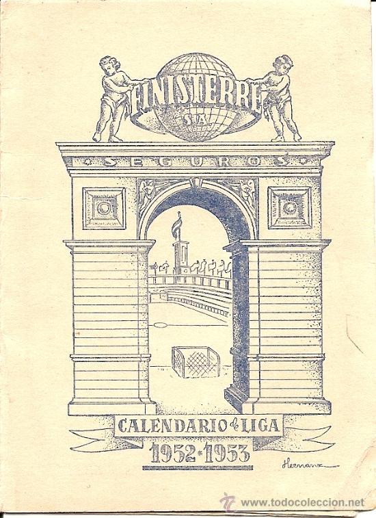 FINISTERRE CALENDARIO DE LIGA 1952 - 1953 - ORIGINAL DE ÉPOCA - TRIPTICO DE BOLSILLO (Coleccionismo Deportivo - Documentos de Deportes - Calendarios)