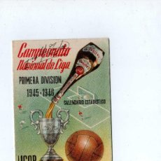 Coleccionismo deportivo: (M-ALB) CALENDARIO CAMPEONATO NACIONAL DE LIGA PRIMERA DIVISION 1945 - 1946, LICOR CALISAY. Lote 27711648