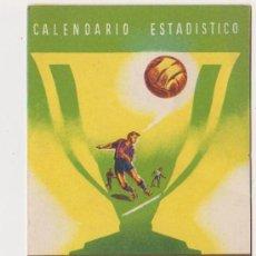 Coleccionismo deportivo: CALENDARIO ESTADISTICO CAMPEONATO NACIONAL DE LIGA PRIMERA DIVISION 1952-1953. Lote 27756872