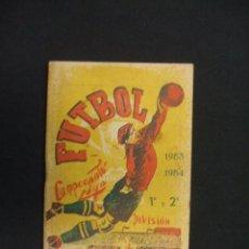 Coleccionismo deportivo: CALENDARIO LIGA - TEMPORADA 1953-54 - 1ª Y 2ª DIVISION - . Lote 28022149