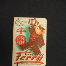 Coleccionismo deportivo: CALENDARIO LIGA - TEMPORADA 1953-54 - 1ª DIVISION - CHOCOLATES FERRU - . Lote 28022197