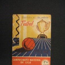 Coleccionismo deportivo: CALENDARIO LIGA - TEMPORADA 1952-53 - 1ª Y 2ª DIVISION - CON RESULTADOS DEL AÑO ANTERIOR - . Lote 28022217