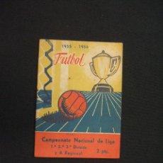 Coleccionismo deportivo: CALENDARIO LIGA - TEMPORADA 1955-56 - 1ª, 2ª 3ª DIVISION Y REGIONAL A - . Lote 28022291