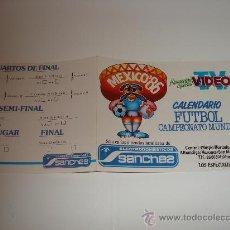 Coleccionismo deportivo: FUTBOL / CALENDARIO TRIPTICO MUNDIAL MEXICO 86 CON PUBLICIDAD ELECTRODOMESTICOS SANCHEZ - NUEVO!!!! . Lote 30076042