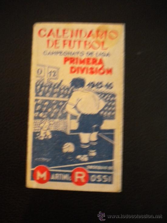 CALENDARIO DE FUTBOL, CAMPEONATO DE LIGA 1945-1946.MARTINI ROSSI. (Coleccionismo Deportivo - Documentos de Deportes - Calendarios)