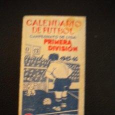 Coleccionismo deportivo: CALENDARIO DE FUTBOL, CAMPEONATO DE LIGA 1945-1946.MARTINI ROSSI.. Lote 30482140