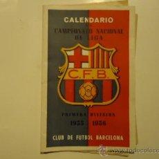 Coleccionismo deportivo: CALENDARIO FUTBOL C.F.BARCELONA TEMPORADA 1955 - 1956 CAMPEONATO NACIONAL DE LIGA. Lote 31092710