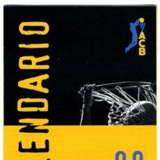 Coleccionismo deportivo: LIGA ACB CALENDARIO TEMPORADAS. Lote 30874566