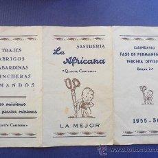 Coleccionismo deportivo: ANTIGUO CALENDARIO CAMPEONATO DE TERCERA DIVISION TEMPORADA 1955 - 1956 VER FOTOS. Lote 30904676