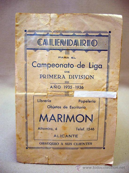 CALENDARIO, CAMPEONATO DE LIGA 1º DIVISION, 1935-1936, ALICANTE, MARIMON (Coleccionismo Deportivo - Documentos de Deportes - Calendarios)