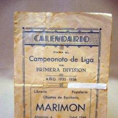 Coleccionismo deportivo: CALENDARIO, CAMPEONATO DE LIGA 1º DIVISION, 1935-1936, ALICANTE, MARIMON. Lote 31767241