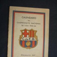 Coleccionismo deportivo: CALENDARIO CAMPEONATO NACIONAL DE LIGA 1943-44 - OBSEQUIO DEL C.F. BARCELONA - . Lote 31755894