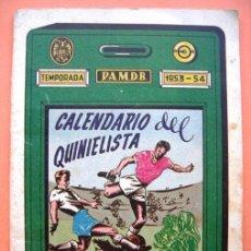 Coleccionismo deportivo: CALENDARIO DEL QUINIELISTA. TEMPORADA 1953 - 54. Lote 31905616
