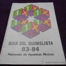 Coleccionismo deportivo: GUIA DEL QUINIELISTA 83-84. PATRONATO DE APUESTAS MUTUAS.. Lote 32161162