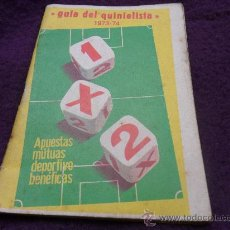 Coleccionismo deportivo: GUIA DEL QUINIELISTA 1973-74. APUESTAS MUTUAS DEPORTIVO BENEFICAS.. Lote 32161414