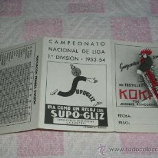 Coleccionismo deportivo: CALENDARIO LIGA 1953-54 - PUBLICIDAD PASTILLAS KOKI Y SUPO-GLIZ . Lote 32244131