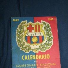 Coleccionismo deportivo: 'CALENDARIO DEL CAMPEONATO NACIONAL DE LIGA 1949/50' EDICIÓN ESPECIAL - OBSEQUIO DEL CFB. Lote 32302343