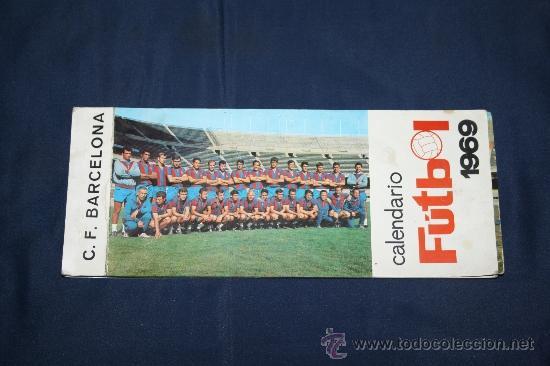 C.F. BARCELONA - CALENDARIO DE FUTBOL DE 1969 - COMPLETO, CON FOTOGRAFÍAS DE LOS JUGADORES (Coleccionismo Deportivo - Documentos de Deportes - Calendarios)