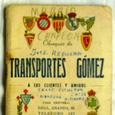 Coleccionismo deportivo: CALENDARIO DINÁMICO LIGA 1953-54 - PUBLICIDAD TRANSPORTES GÓMEZ DE ELDA (ALICANTE). Lote 32543633